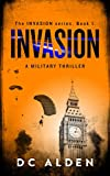 Invasion: A Military Action Thriller. (Invasion Series Book 1)
