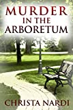 Book cover image for Murder in the Arboretum (Cold Creek Book 2)