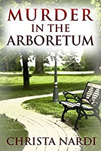 Murder In The Arboretum by Christa Nardi ebook deal