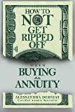 How To Not Get Ripped Off when Buying an Annuity