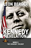 The Kennedy Revelation, Leon Berger, 1624672507