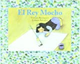 El Rey Mocho (the One-Eared King), Carmen Berenguer, 8493721204