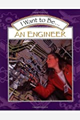 I Want to Be an Engineer Hardcover