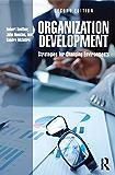Organization Development: Strategies for Changing Environments