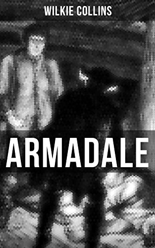 - Armadale: A Suspense Novel from the prolific English writer, best known for The Woman in White, The Moonstone, The Dead Secret, Poor Miss Finch, The Black Robe, The Law and The Lady...