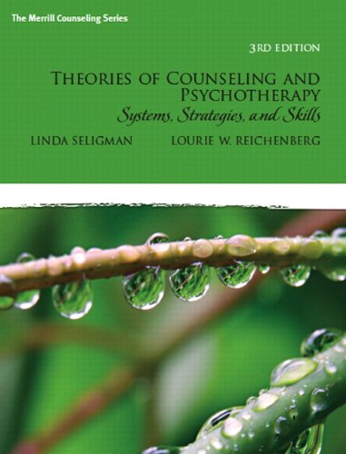 Theories of Counseling and Psychotherapy: Systems, Strategies, and Skills (3rd Edition)