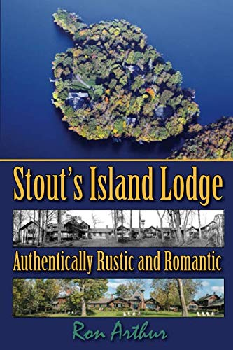 Stout's Island Lodge: Authentically Rustic and Romantic
