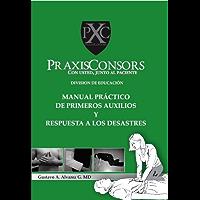 Manual Práctico de Primeros Auxilios y Respuesta a los Desastres