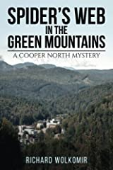 Spider's Web in the Green Mountains: A Cooper North Mystery Paperback