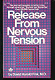img - for Release from Nervous Tension book / textbook / text book