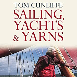 Sailing, Yachts and Yarns Audiobook
