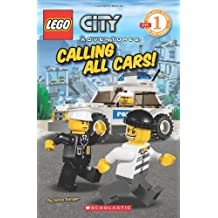 City Adventures, No. 3: Calling All Cars! (Lego Reader, Level 1)