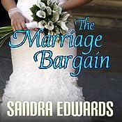 The Marriage Bargain: Billionaire Games, Book 1 | Sandra Edwards