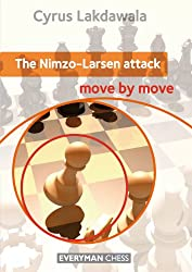 The Nimzo-Larsen Attack: Move by Move (English Edition)
