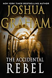 THE ACCIDENTAL REBEL (English Edition)