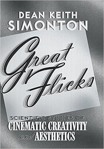 Great Flicks: Scientific Studies of Cinematic Creativity and Aesthetics