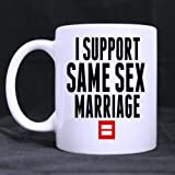 Fashion Cool I SUPPORT SAME SEX MARRIAGE Ceramic Coffee White Mug Tea Cup 11 Ounce Twin Sides Design