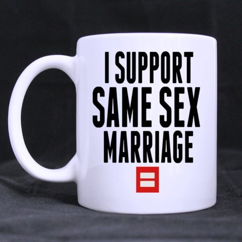Fashion Cool I SUPPORT SAME SEX MARRIAGE Ceramic Coffee White Mug Tea Cup 11 Ounce Twin Sides Design by Coffee/Tea/Drink Mugs