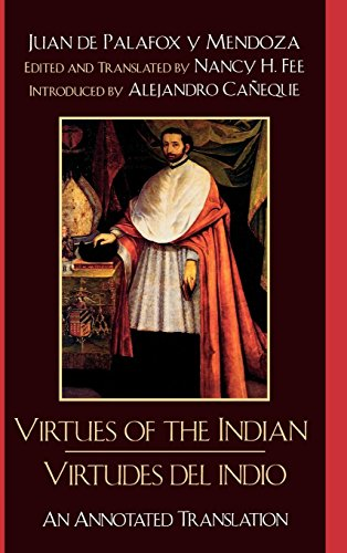 Virtudes del Indio / The Virtues of the Indian