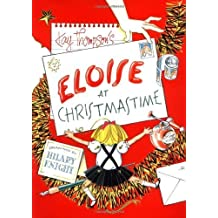 Eloise at Christmastime New edition by Kay Thompson published by SIMON & SCHUSTER CHI (2005) [Paperback]