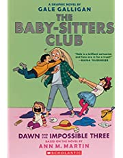 BABY SITTERS CLUB COLOR ED 05 DAWN IMPOSSIBLE 3: Full-Color Edition