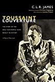 Toussaint Louverture: The Story of the Only