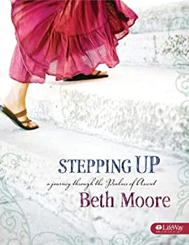 Stepping Up: A Journey Through the Psalms of Ascent 1415857431 Book Cover