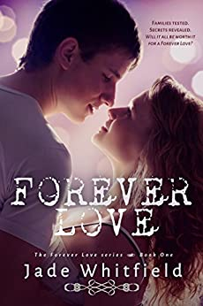 Forever Love (The Forever Love Series Book 1) by [Whitfield, Jade]