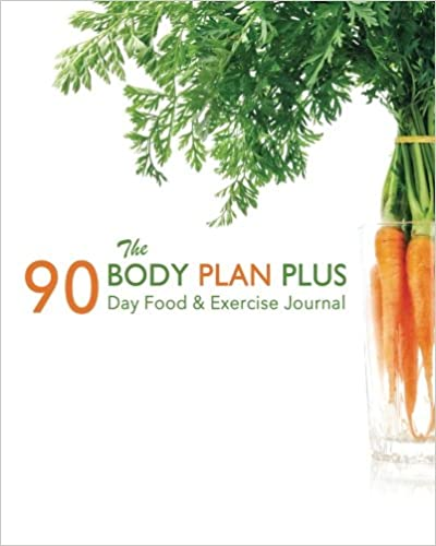 90 Food & Exercise Journal: The Body Plan Plus