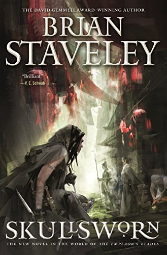Skullsworn: A Novel in the World of The Emperor's Blades (Chronicle of the Unhewn Throne Book 4)