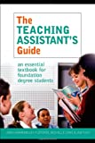 The Teaching Assistant's Guide: New perspectives for changing times, , 0415345685