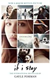 If I Stay by Gayle Forman front cover
