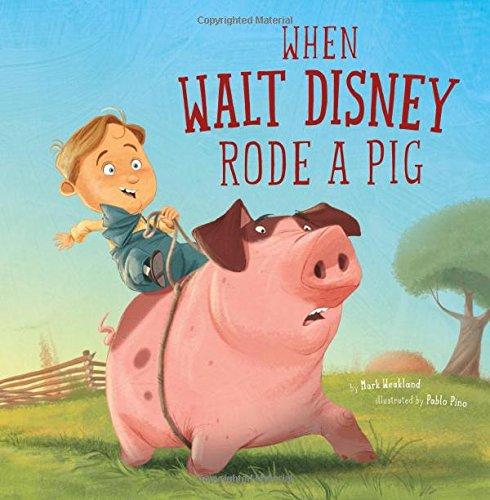 When Walt Disney Rode a Pig (Leaders Doing Headstands)