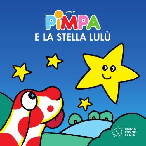 Pimpa e la stella Lulù (Piccole storie) (Italian Edition) (Pimpa Books In Italian compare prices)