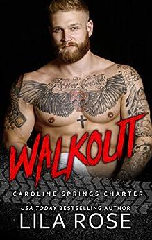 Walkout: (novella 4.5) (Hawks MC: Caroline Springs Charter) by [Rose, Lila]