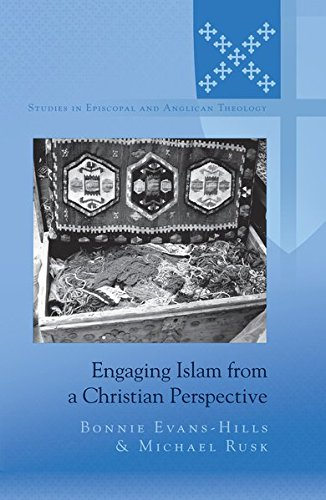 Engaging Islam from a Christian Perspective (Studies in Episcopal and Anglican Theology) ebook