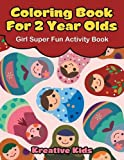 Coloring Book For 2 Year Olds Girl Super Fun Activity Book