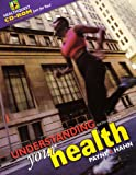 Understanding Your Health, Hahn, Dale B. and Payne, Wayne A., 0070392358