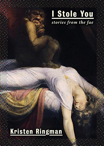 I Stole You: Stories from the Fae