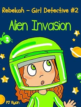 rebekah   girl detective 2 alien invasion a fun short