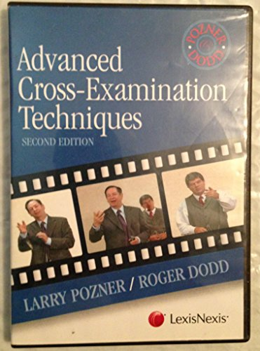 (Advanced Cross-Examination Techniques, 2nd Edition)
