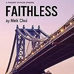 Faithless | Mink Choi