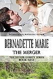 The Merger (The Keller Family Series Book 9)