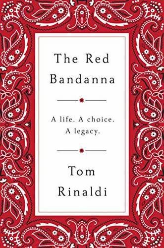 The Red Bandanna: A life, A Choice, A Legacy cover