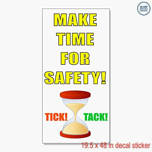 Ticks Tacks - Tick Tack! Make Time For Safety Vinyl Decal Label Sticker Retail Store Sign - Sticks to Any Clean Surface 19.5 x 48 in