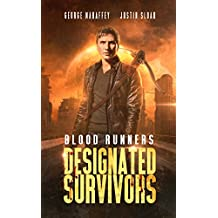 Designated Survivors: A Post-Apocalyptic Action Thriller (Blood Runners Book 2)