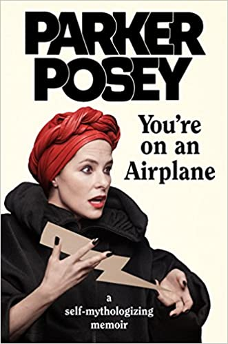 You're On An Airplane: A Self Mythologizing Memoir by Amazon