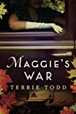 Maggie's War by  Terrie Todd in stock, buy online here