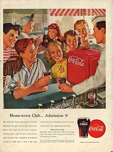 Home-town Club - Admission 5c - Coca-Cola ad 1947 teens at soda fountain L