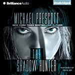 The Shadow Hunter | Michael Prescott